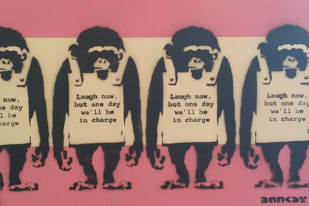 Banksy one day we'll be in charge monkeys